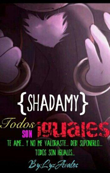 shadamy: todos son iguales