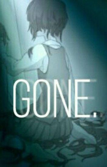 Gone[✓] [Depressed!Sans X Suicidal!Reader] - 谷中ちゃん