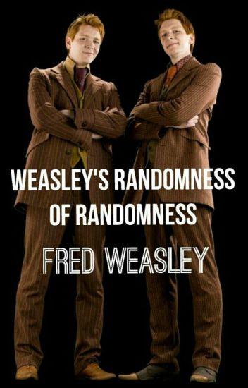 Weasley Randomness of Randomness