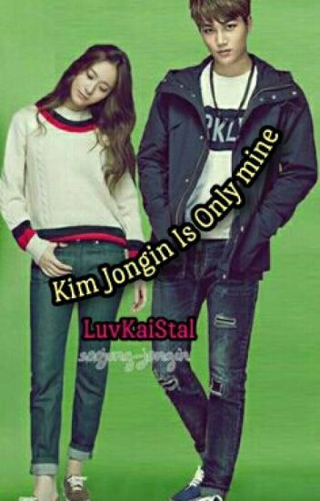 KaiStal | Kim Jongin Is Only Mine