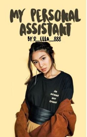 My Personal Assistant!~Book1(Jadine)[Completed]✔️