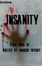 Insanity (Book 3) by bombbirlem