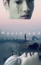 Wasteland •Jikook• by dear_jeon03