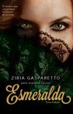 Esmeralda - Zibia Gasparetto pelo espírito Lucius by AnnaClaraGomes3