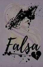 ♣Falsa♣ by AnimeManga1518