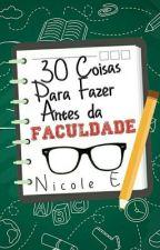 30 Coisas Para Fazer Antes da Faculdade by nebwalck