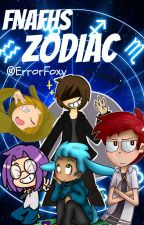 FNAFHS Zodiac! by ErrorFoxy