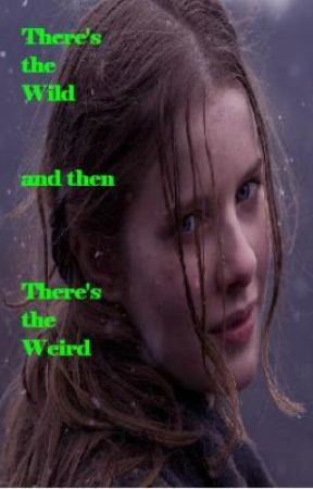 There's the Wild and Then There's the Weird by Trewest