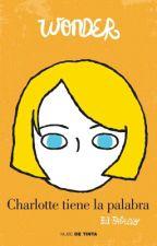 Charlotte tiene la palabra by Finnick-Sinsajo
