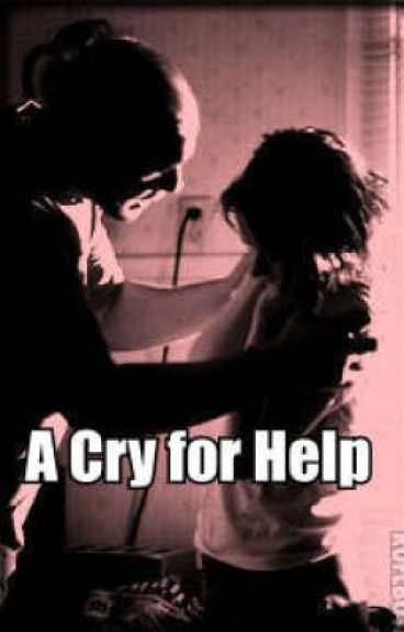 A Cry for Help!