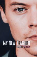 My new teacher (Harry Styles love story) by HemmoStyles98