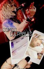 Somos Culpables. © [editando]  by libert4d