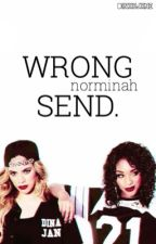 Wrong Send. (norminah) by dinxhjxne