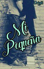 Mi Pequeña by Drjgt1