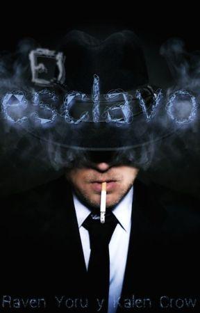 El esclavo by Sociedad_RavenCrow