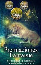 Premiaciones Fantaisie by FantaisieSquad