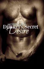 Dimitri's Secret Desire by BriLynnbooks