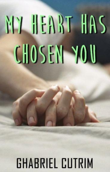 My Heart Has Chosen You • ziall