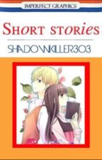 Short stories by shadowkiller303