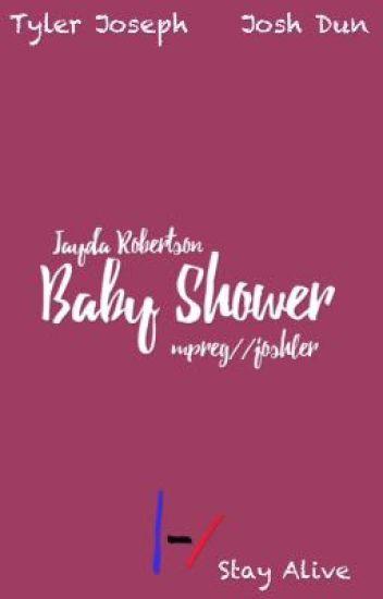 baby shower // mpreg joshler