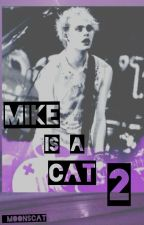 MIKE IS A CAT 2 by _MoonsCat