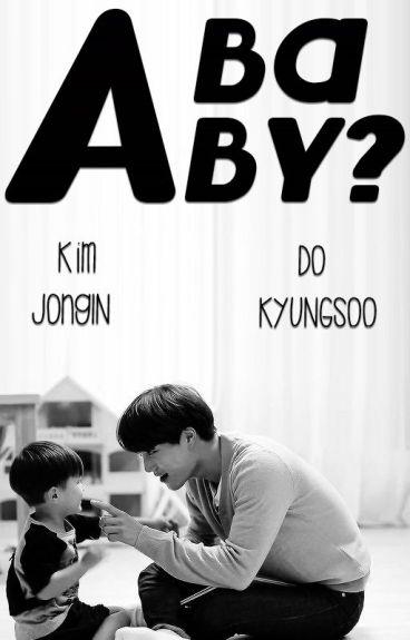 A Baby? ➳ SooKai/KaiSoo.