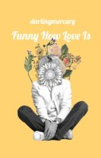 Funny How Love Is// Roger Taylor Fan Fiction  by BriansDeadCat