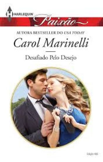 Desafiado pelo Destino - Carol Marinelli