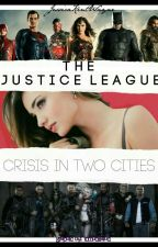 The Justice League: Crisis In Two Cities  by AndyWitwickyPrime