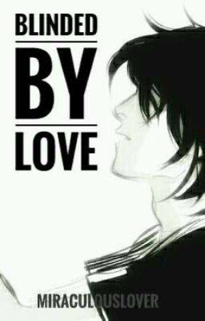 Blinded By Love • Nico Di Angelo x Reader by ItsSimplyAWeirdo