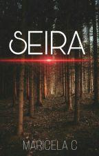 ¤∞ SEIRA ∞ ¤ by MaricelaContreras1