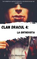 El Clan Dracul (4 Temporada)TERMINADA by ElaManyoma