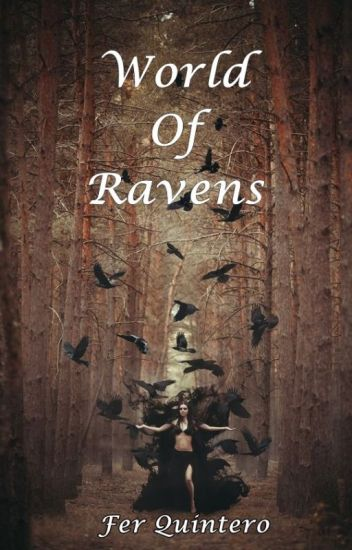 World Of Ravens (Fény 2#)