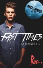 FAST TIMES | WATTYS 2017 | by pandalee528
