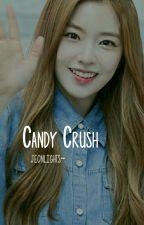 Candy Crush [ gg applyfic. ] by jeonlights-
