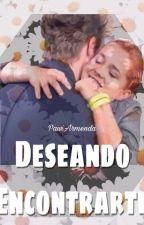 Deseando Encontrarte. (Nijim) by PawiArmenda