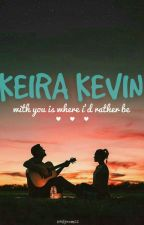 KEIRA KEVIN by EvelynnMcc