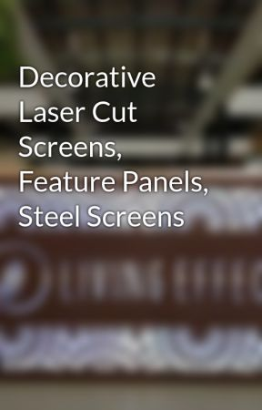 Decorative Laser Cut Screens, Feature Panels, Steel Screens by livingeffects