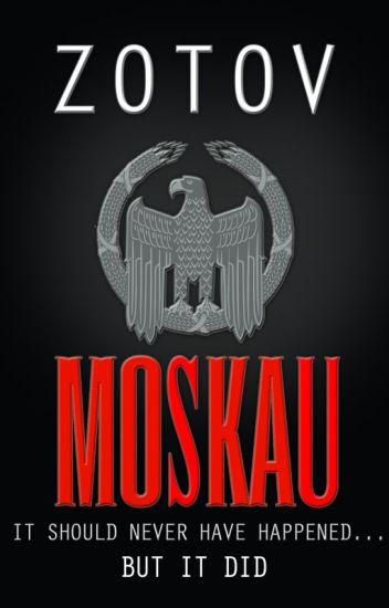 Moskau (a dystopian thriller) by George Zotov