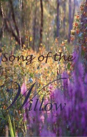 Song of the Willow by xXWerewolfFanaticXx