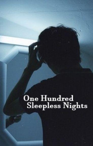 One Hundred Sleepless Nights.