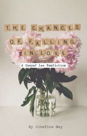 The Chances Of Falling In Love by JosefineMay