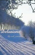 Delusions by wili_wisesa