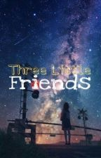 THREE LITTLE FRIENDS • ksj  by TanteRosaa