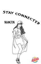 Stay Connected (NamJin) by BangtanBurger