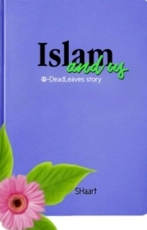 Islam and Us by chaengs-