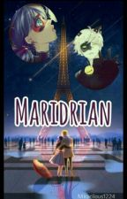 Maridrian by Miracilous1224