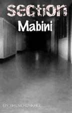 Section mabini (Horror)  by thenerdykhel