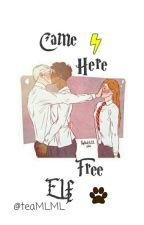Came here free elf by TeaMLML