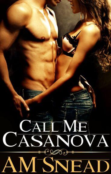 Call Me Casanova (M/F Romance)